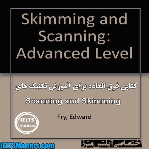دانلود کتاب Scanning and Skimming-Advanced Level