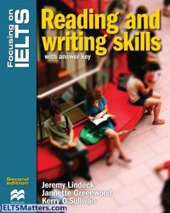 Focusing on IELTS-Reading and Writing skills