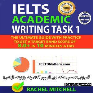 دانلود کتاب IELTS Academic Writing Task 1 By Rachel Mitchell