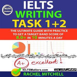دانلود کتاب IELTS Academic Writing Task 1 and 2 By Rachel Mitchell