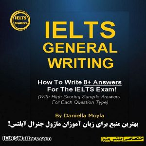 دانلود کتاب IELTS General Writing: How To Write 8+ Answers For The IELTS Exam
