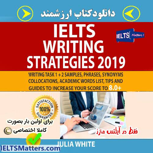 دانلود کتاب IELTS WRITING STRATEGIES 2019 Writing Task 1 + 2