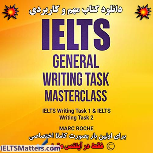 دانلود کتاب IELTS General Writing Masterclass Task 1 And Task 2