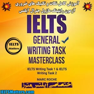 دانلود کتاب IELTS General Writing Masterclass Task 1 And Task 2