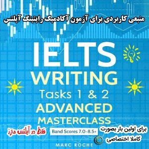 دانلود کتاب IELTS Writing Tasks 1&2 Advanced Masterclass Band Scores 7.0-8.5