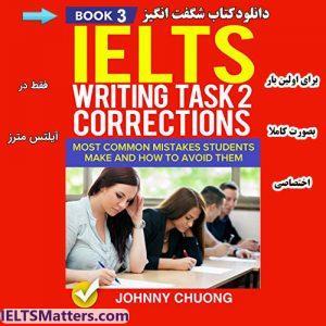 دانلود کتاب IELTS Writing Correction Task 2-Book 3