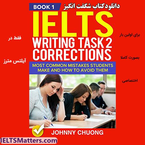 دانلود کتاب IELTS Writing Task 2 Corrections-Most Common Mistakes...Book 1