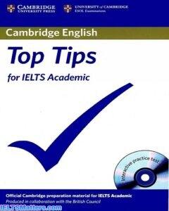 دانلود رایگان کتاب Cambridge English Top Tips for IELTS Academic به همراه CD