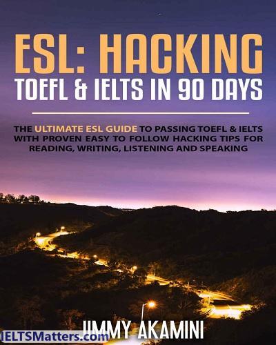 دانلود رایگان کتاب Hacking TOEFl,IELTS in 90 Days