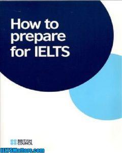 دانلود رایگان کتاب How to Prepare for IELTS