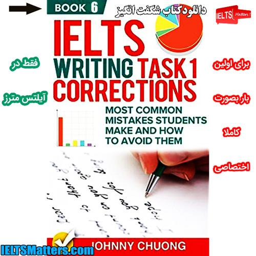 دانلود کتاب ششم IELTS Writing Task 1 Correction- Book 6