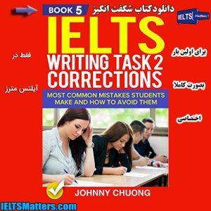 دانلود کتاب پنجم IELTS Writing Correction-Task 2-Book 5