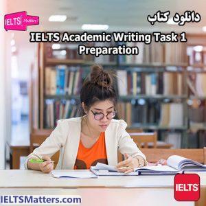 دانلود کتاب IELTS Academic Writing Task 1 Preparation