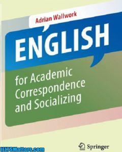 دانلود رایگان کتاب English for Academic Correspondence and Socializing