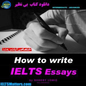 دانلود کتاب How to Write IELTS Essay