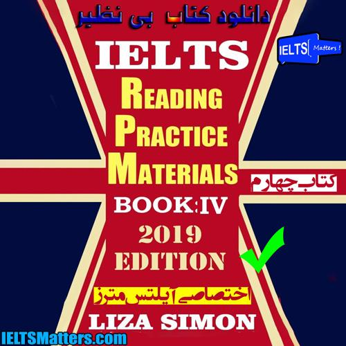 دانلود کتاب چهارم IELTS Reading Practice Materials (10 sets) Part 4 2019-Liza Simon