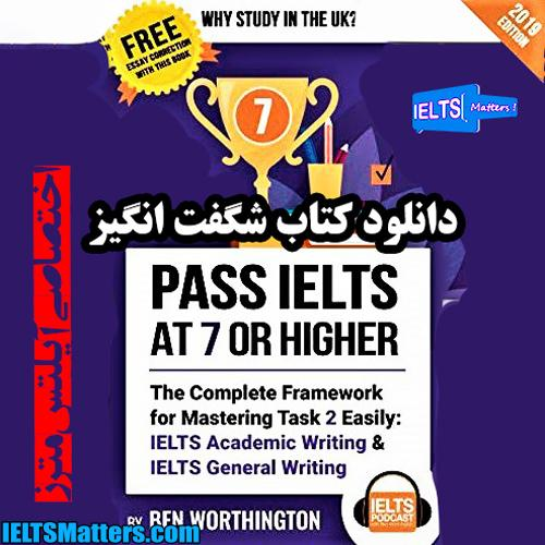 دانلود کتاب Pass IELTS at 7 or Higher-Task 2