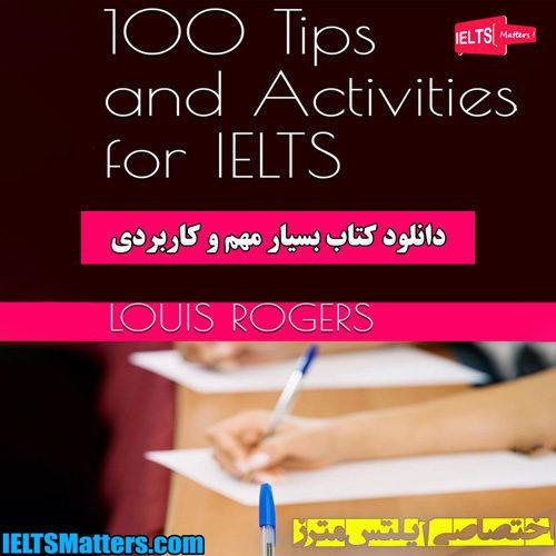 دانلود کتاب 100Tips and Activities for IELTS