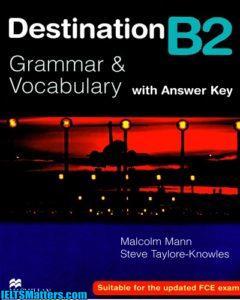 دانلود رایگان کتاب آموزش گرامر و لغات Destination Grammar and Vocabulary B2