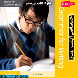 دانلود کتاب English for Academic Study-Grammar for Writing Study Book