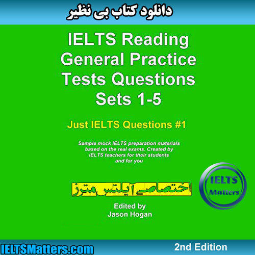 دانلود کتاب IELTS Reading General Practice Tests Questions Sets 1-5 Sample Mock