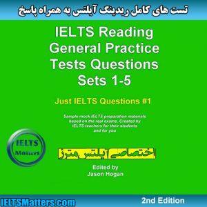 دانلود کتاب IELTS Reading General Practice Tests Questions Sets 1-5 Sample Mock