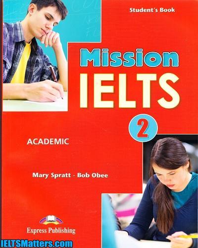 دانلود رایگان کتاب Mission IELTS 2 Academic به همراه کتاب معلم