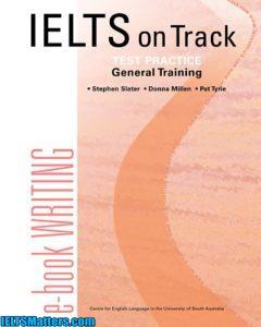 دانلود رایگان کتاب IELTS on Track-Test Practice_Writing-General Training