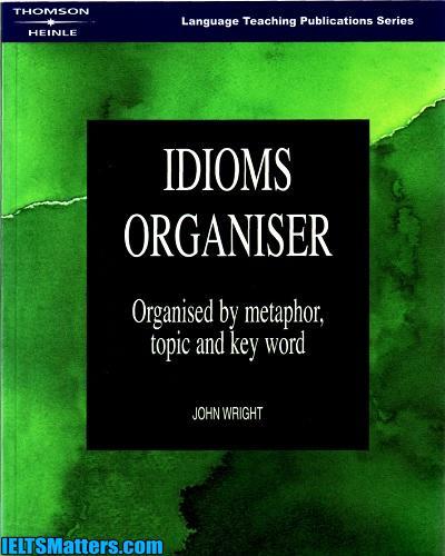 دانلود رایگان کتاب اصطلاحات رایج انگلیسی Idioms Organiser