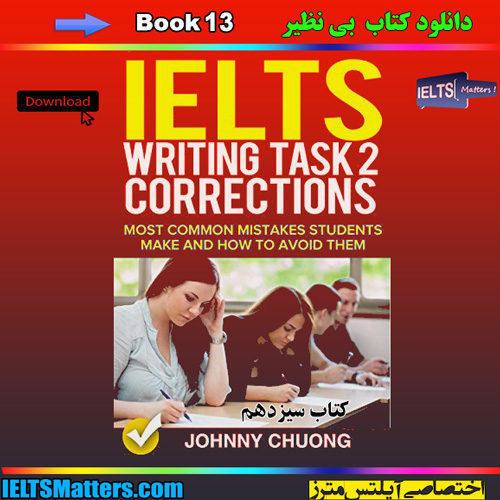 دانلود کتاب سیزدهم IELTS Writing Task 2 Correction-Book 13