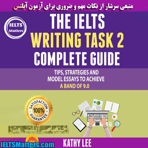 دانلود کتاب The IELTS Writing Task 2 Complete Guide