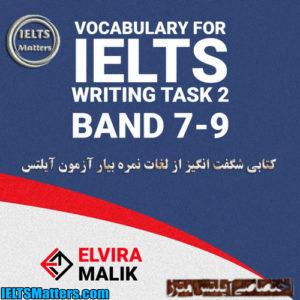 دانلود کتاب Vocabulary for IELTS Writing Task 2 - Band 7-9