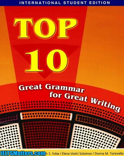 دانلود رایگان کتاب Top 10 – Great Grammar for Great Writing