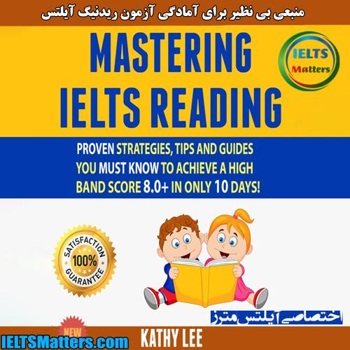 دانلود کتاب Mastering IELTS Reading_Proven Strategies,Tips And Guides