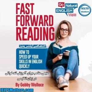 دانلود کتاب Fast Forward Reading-How to Speed Up Your Skills in English