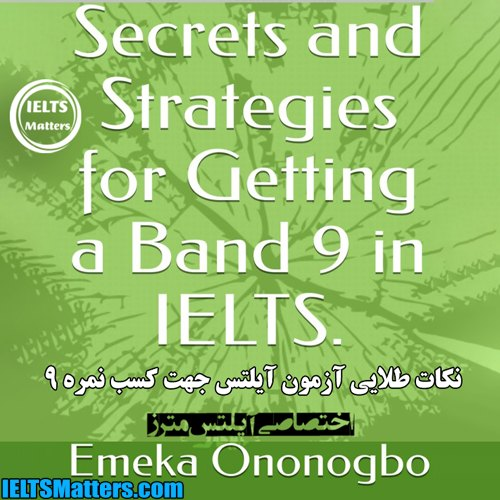 دانلود کتاب Secrets and Strategies for Getting a Band 9 in IELTS