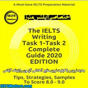 دانلود کتاب The IELTS Writing Task 1-Task 2 Complete Guide 2020 EDITION-Score 8.0-9