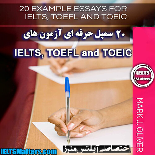 دانلود کتاب 20Example Essays for IELTS, TOEFL and TOEIC
