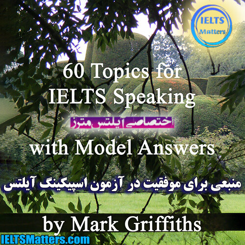 دانلود کتاب 60Topics for IELTS Speaking with Model Answers