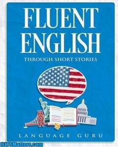 دانلود رایگان کتاب Fluent English through Short Stories