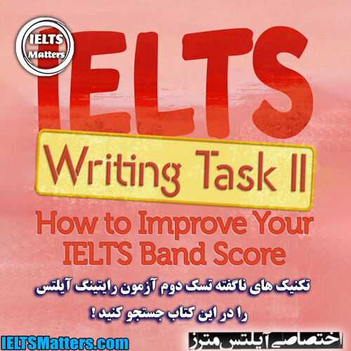 دانلود کتاب IELTS Writing Task 2-How to Improve Your IELTS Band Score