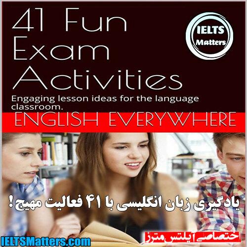 دانلود کتاب 41Fun Exam Activities Engaging lesson ideas for the language classroom