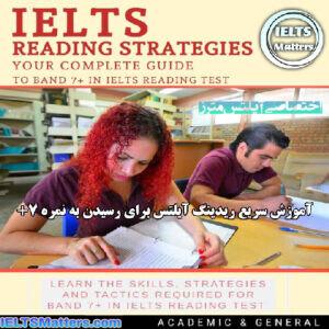 دانلود کتاب IELTS Reading Strategies-Your complete guide to Band 7+ in IELTS Reading test