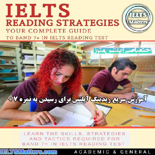 دانلود کتاب IELTS Reading Strategies-Your complete guide to Band 7+ in IELTS Reading test