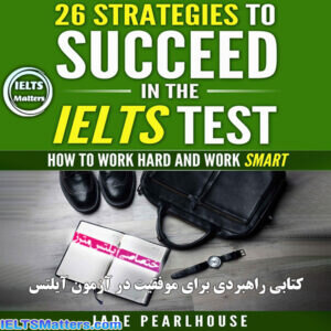 دانلود کتاب 26Strategies to Succeed in the IELTS Test