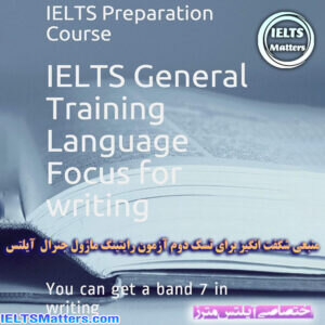 دانلود کتاب IELTS General Training Language Focus for Writing You can get a band 7 in Writing