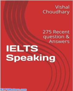 دانلود رایگان IELTS Speaking 275 Recent Question & Answers