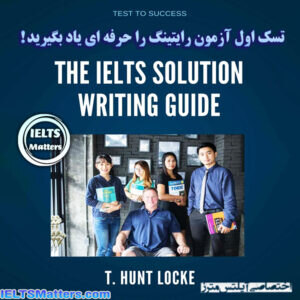 دانلود کتاب The IELTS Solution Writing Guide