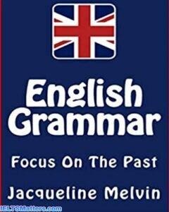 دانلود رایگان کتاب English Grammar Focus On The Past