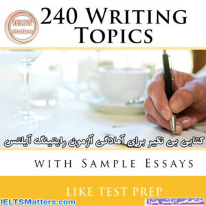 دانلود کتاب 240Writing Topics with Sample Essays How to Write Essays